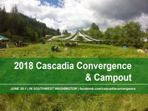 2018 Cascadia Convergence & Campout @ Brooklyn | Washington | United States