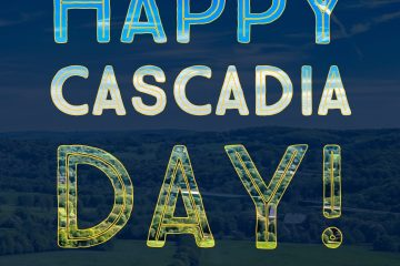 Transparent letters reading Happy Cascadia Day are overlayed upon a landscape refelcting the colcors of the Cascadian Doug Flag. The image titla is Flag is a mirror of Reality